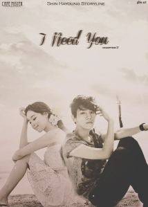 I Need You-Chapter 2 (redo)